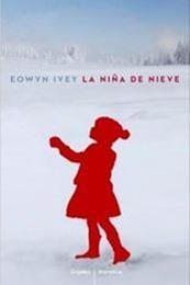 descargar epub La niña de nieve – Autor Eowyn Ivey