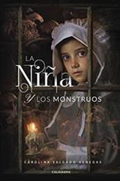 descargar epub La niña y los monstruos – Autor Carolina Salgado Venegas