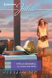 descargar epub La noche más bella – Autor Stella Bagwell gratis