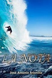 descargar epub La nota – Autor Jose Antonio Arjonilla