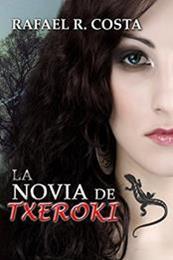 descargar epub La novia de Txeroki – Autor Rafael R. Costa