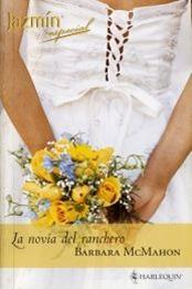 descargar epub La novia del ranchero – Autor Barbara McMahon gratis