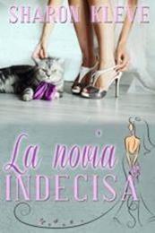 descargar epub La novia indecisa – Autor Sharon Kleve gratis