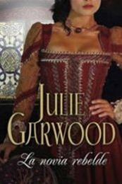 descargar epub La novia rebelde – Autor Julie Garwood gratis