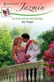 descargar epub La novia secreta del príncipe – Autor Raye Morgan