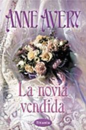 descargar epub La novia vendida – Autor Anne Avery