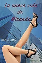 descargar epub La nueva vida de Miranda – Autor Mencía Yano
