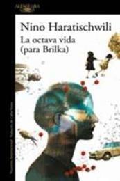 descargar epub La octava vida – Autor Nino Haratichwilli