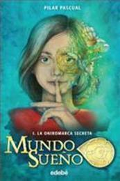 descargar epub La oniromarca secreta – Autor Pilar Pascual