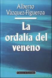 descargar epub La ordalía del veneno – Autor Alberto Vázquez-Figueroa gratis
