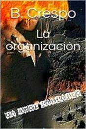 descargar epub La organización – Autor Bárbara Crespo gratis