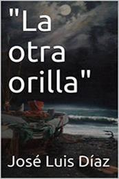 descargar epub La otra orilla – Autor Jose Luis Diaz