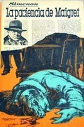 descargar epub La paciencia de Maigret – Autor Georges Simenon