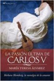descargar epub La pasión última de Carlos V – Autor María Teresa Álvarez gratis
