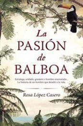descargar epub La pasión de Balboa – Autor Rosa López Casero