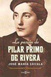 descargar epub La pasión de Pilar Primo de Rivera – Autor José María Zavala