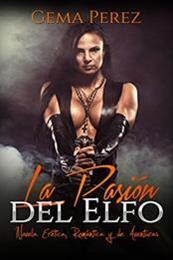 descargar epub La pasión del elfo – Autor Gema Pérez gratis