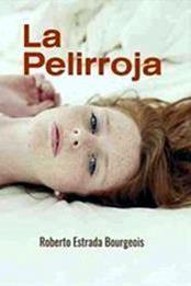 descargar epub La pelirroja – Autor Roberto Estrada Bourgeois
