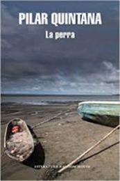 descargar epub La perra – Autor Pilar Quintana gratis
