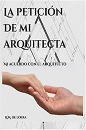 descargar epub La petición de mi arquitecta – Autor R. M. de Loera