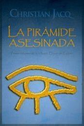 descargar epub La pirámide asesinada – Autor Christian Jacq