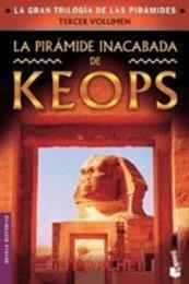 descargar epub La pirámide inacabada de Keops – Autor Guy Rachet