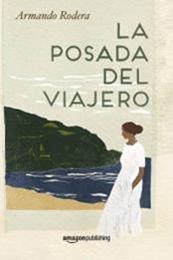descargar epub La posada del viajero – Autor Armando Rodera gratis