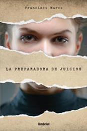 descargar epub La preparadora de juicios – Autor Francisco Marco gratis