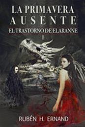 descargar epub La primavera ausente – Autor Rubén H. Ernand gratis