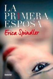 descargar epub La primera esposa – Autor Erica Spindler