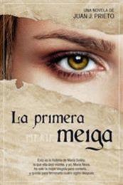 descargar epub La primera meiga – Autor Juan J. Prieto
