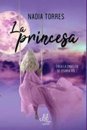 descargar epub La princesa – Autor Nadia Torres gratis