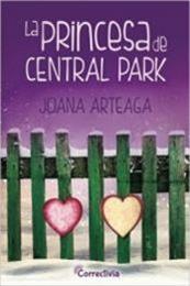 descargar epub La princesa de Central Park – Autor Joana Arteaga