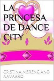 descargar epub La princesa de Dance City – Autor Chris M. Navarro