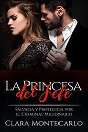 descargar epub La princesa del jefe – Autor Clara Montecarlo