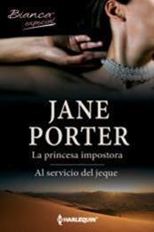 descargar epub La princesa impostora/Al servicio del jeque – Autor Jane Porter