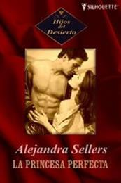 descargar epub La princesa perfecta – Autor Alexandra Sellers