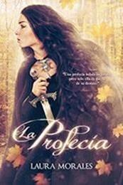 descargar epub La profecía – Autor Laura Morales;Laura Morales