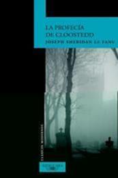descargar epub La profecía de Cloostedd – Autor Joseph Sheridan Le Fanu