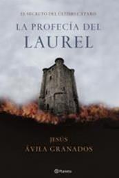 descargar epub La profecía del laurel – Autor Jesús Ávila Granados