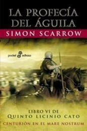 descargar epub La profecia del águila – Autor Simon Scarrow gratis