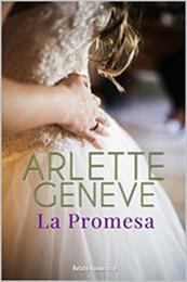 descargar epub La promesa – Autor Arlette Geneve gratis