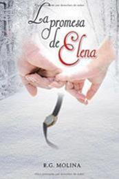 descargar epub La promesa de Elena – Autor R.G. Molina