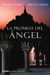 descargar epub La promesa del ángel – Autor Frédéric Lenoir;Violette Cabesos gratis