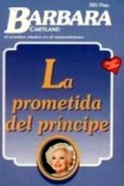 descargar epub La prometida del príncipe – Autor Barbara Cartland