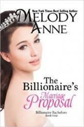 descargar epub La propuesta de matrimonio del millonario – Autor Melody Anne gratis