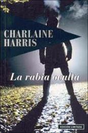 descargar epub La rabia oculta – Autor Charlaine Harris
