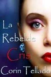descargar epub La rebelde Cris – Autor Corín Tellado