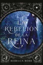 descargar epub La rebelión de la reina – Autor Rebecca Ross