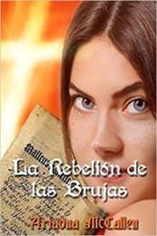 descargar epub La rebelión de las brujas – Autor Ariadna Mccallen